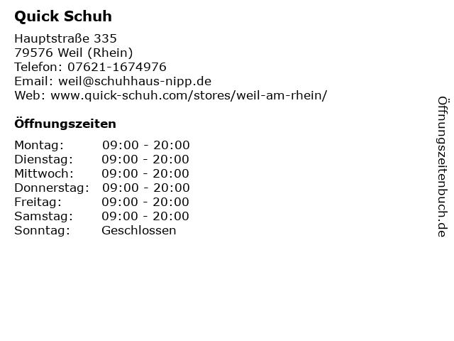 QUICK SCHUH Handelsgesellschaft mbH & Co. KG in Weil (Rhein): Adresse und Öffnungszeiten