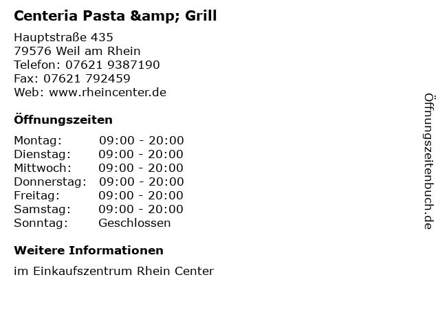 Centeria Pasta & Grill in Weil am Rhein: Adresse und Öffnungszeiten