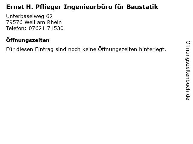 Ernst H. Pflieger Ingenieurbüro für Baustatik in Weil am Rhein: Adresse und Öffnungszeiten