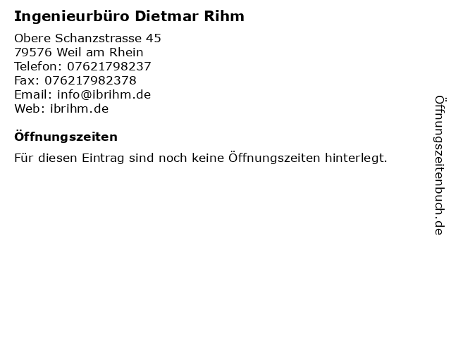 Ingenieurbüro Dietmar Rihm in Weil am Rhein: Adresse und Öffnungszeiten