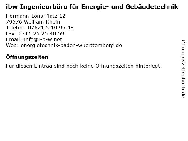 ibw Ingenieurbüro für Energie- und Gebäudetechnik in Weil am Rhein: Adresse und Öffnungszeiten