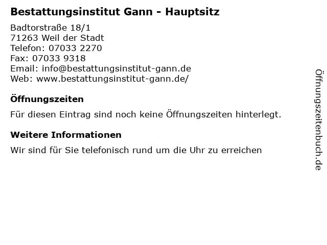 Bestattungsinstitut Gann - Hauptsitz in Weil der Stadt: Adresse und Öffnungszeiten