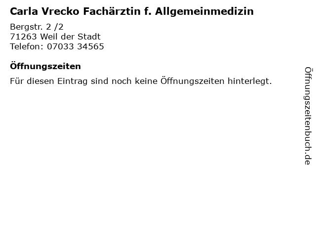 Carla Vrecko Fachärztin f. Allgemeinmedizin in Weil der Stadt: Adresse und Öffnungszeiten