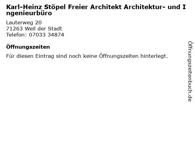 Karl-Heinz Stöpel Freier Architekt Architektur- und Ingenieurbüro in Weil der Stadt: Adresse und Öffnungszeiten