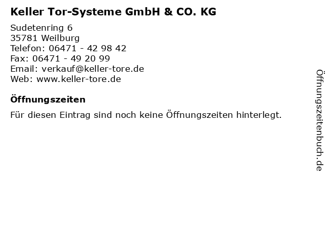 Keller Tor-Systeme GmbH & CO. KG in Weilburg: Adresse und Öffnungszeiten