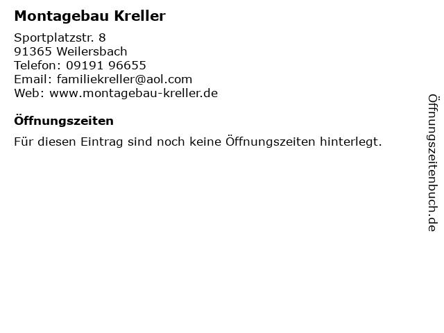 Montagebau Kreller in Weilersbach: Adresse und Öffnungszeiten