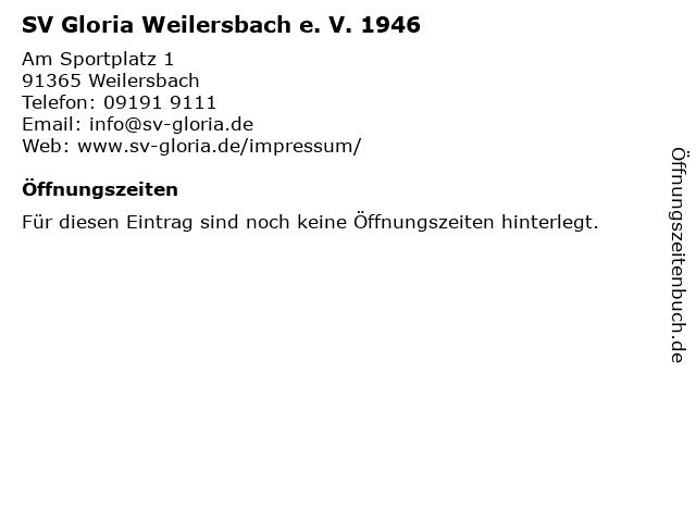 SV Gloria Weilersbach e. V. 1946 in Weilersbach: Adresse und Öffnungszeiten