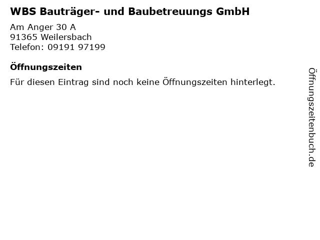 WBS Bauträger- und Baubetreuungs GmbH in Weilersbach: Adresse und Öffnungszeiten