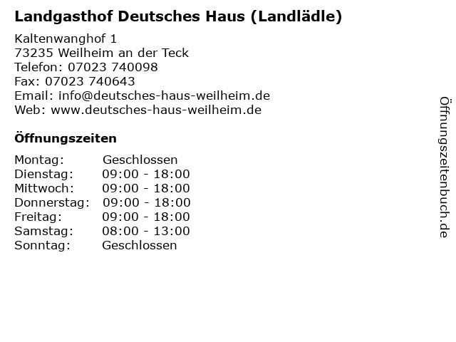 Landgasthof Deutsches Haus (Landlädle) in Weilheim an der Teck: Adresse und Öffnungszeiten