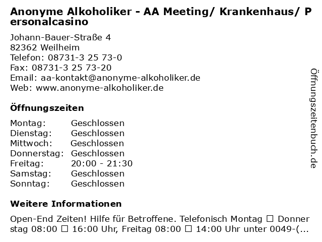 Anonyme Alkoholiker - AA Meeting/ Krankenhaus/ Personalcasino in Weilheim: Adresse und Öffnungszeiten