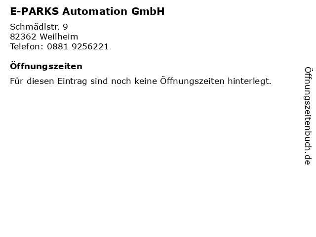 E-PARKS Automation GmbH in Weilheim: Adresse und Öffnungszeiten