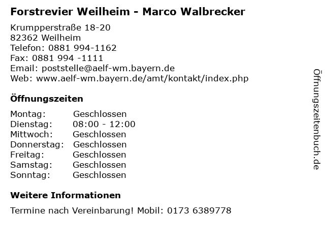 Forstrevier Weilheim - Marco Walbrecker in Weilheim: Adresse und Öffnungszeiten