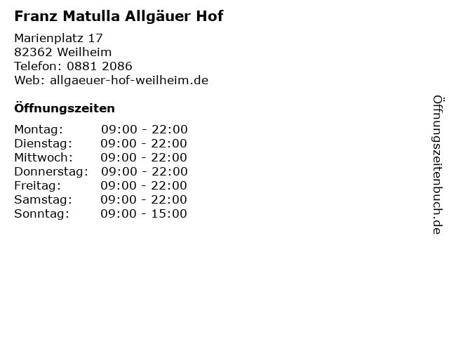 Franz Matulla Allgäuer Hof in Weilheim: Adresse und Öffnungszeiten
