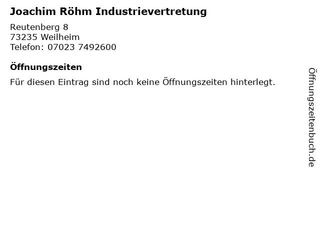 Joachim Röhm Industrievertretung in Weilheim: Adresse und Öffnungszeiten