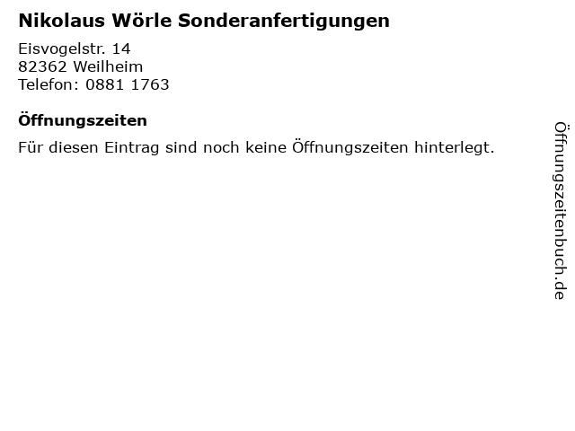 Nikolaus Wörle Sonderanfertigungen in Weilheim: Adresse und Öffnungszeiten