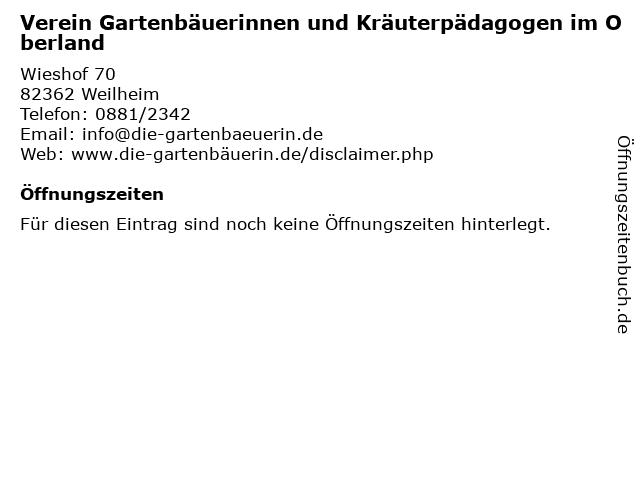 Verein Gartenbäuerinnen und Kräuterpädagogen im Oberland in Weilheim: Adresse und Öffnungszeiten