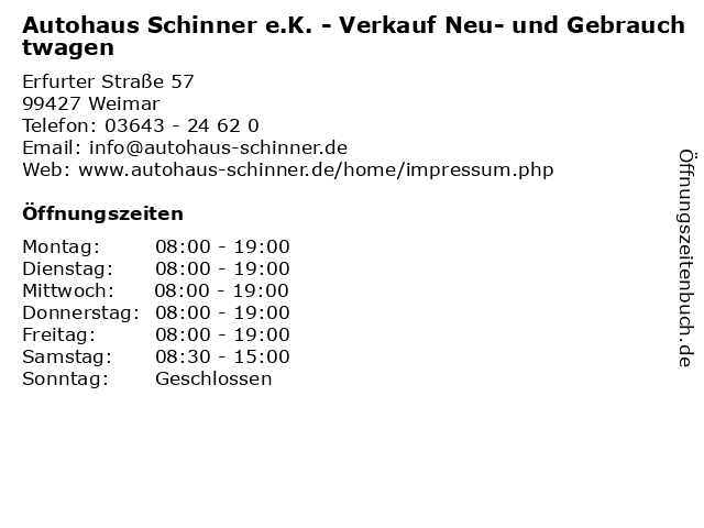 Autohaus Schinner e.K. - Verkauf Neu- und Gebrauchtwagen in Weimar: Adresse und Öffnungszeiten