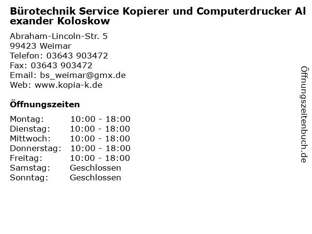 Bürotechnik Service Kopierer und Computerdrucker Alexander Koloskow in Weimar: Adresse und Öffnungszeiten