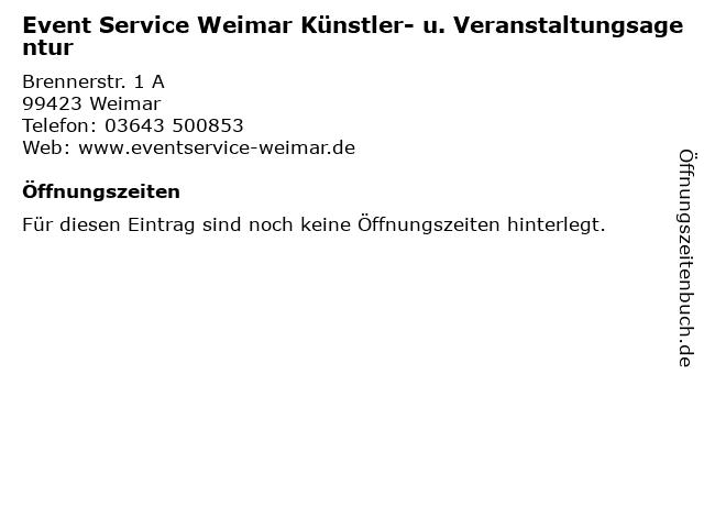 Event Service Weimar Künstler- u. Veranstaltungsagentur in Weimar: Adresse und Öffnungszeiten
