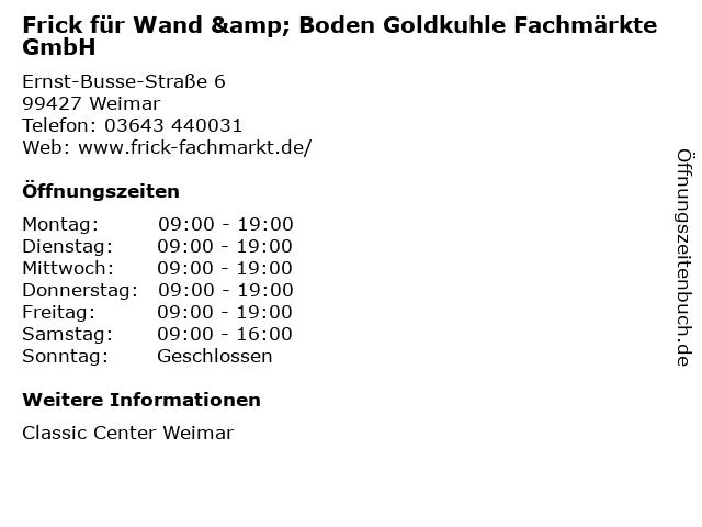 Frick für Wand & Boden Goldkuhle Fachmärkte GmbH in Weimar: Adresse und Öffnungszeiten