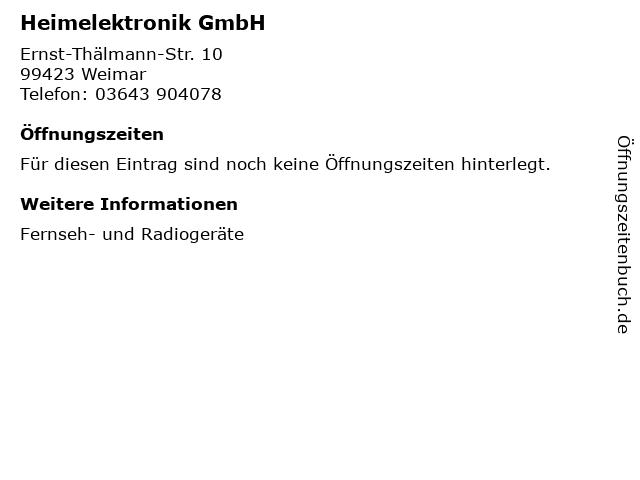Heimelektronik GmbH in Weimar: Adresse und Öffnungszeiten