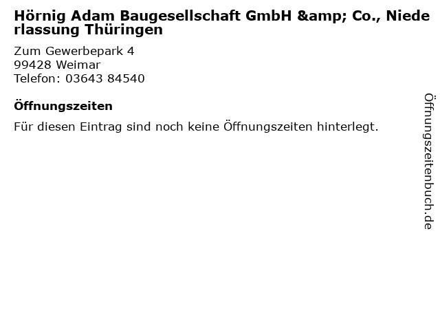 Hörnig Adam Baugesellschaft GmbH & Co., Niederlassung Thüringen in Weimar: Adresse und Öffnungszeiten
