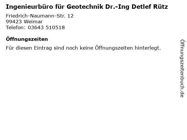 Ingenieurbüro für Geotechnik Dr.-Ing Detlef Rütz in Weimar: Adresse und Öffnungszeiten