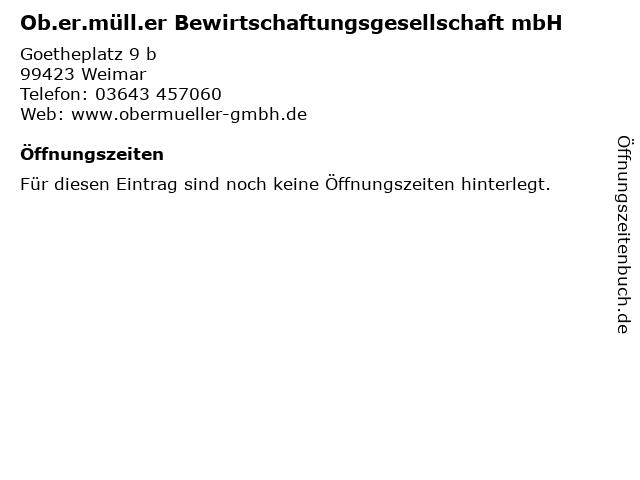 Ob.er.müll.er Bewirtschaftungsgesellschaft mbH in Weimar: Adresse und Öffnungszeiten