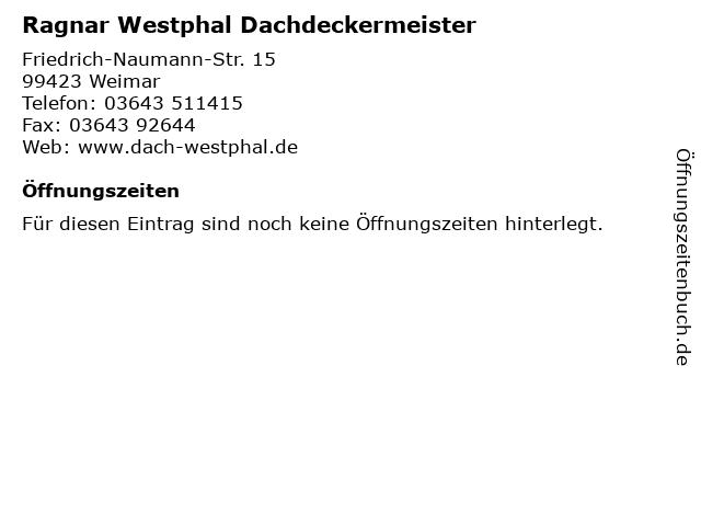 Ragnar Westphal Dachdeckermeister in Weimar: Adresse und Öffnungszeiten