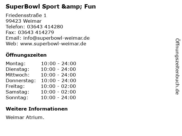 SuperBowl Sport & Fun in Weimar: Adresse und Öffnungszeiten