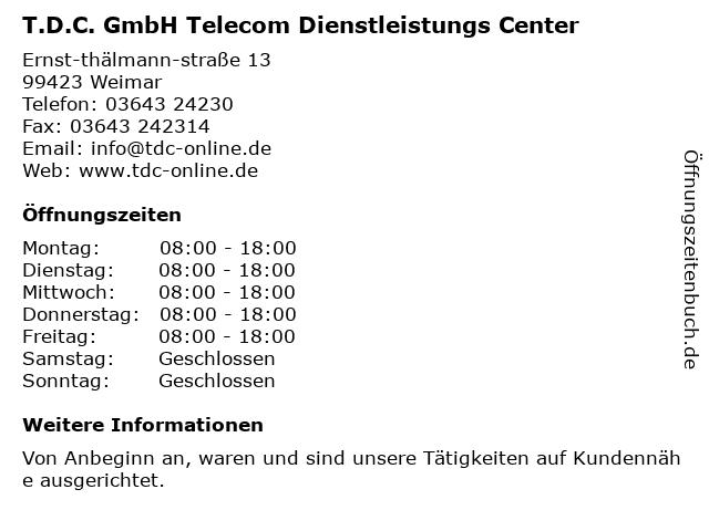 T.D.C. GmbH Telecom Dienstleistungs Center in Weimar: Adresse und Öffnungszeiten