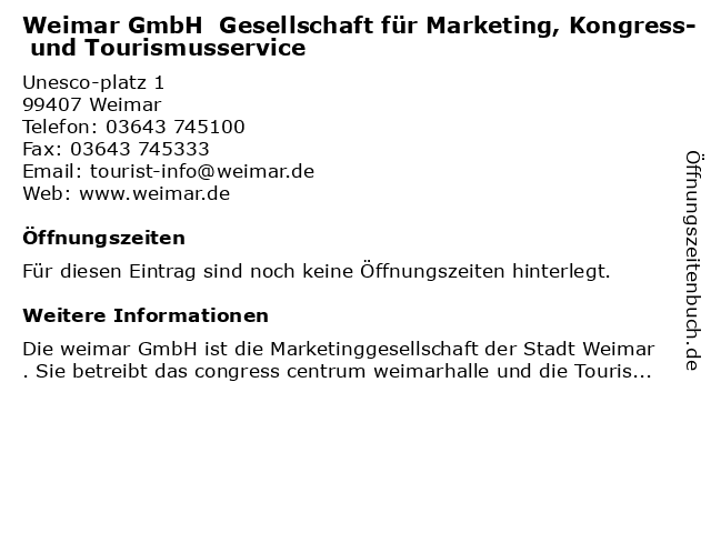congress centrum neue weimarhalle und Tourismusservicegesellschaft mbH in Weimar: Adresse und Öffnungszeiten