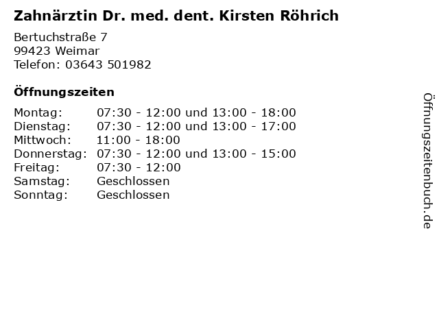 Zahnärztin Dr. med. dent. Kirsten Röhrich in Weimar: Adresse und Öffnungszeiten