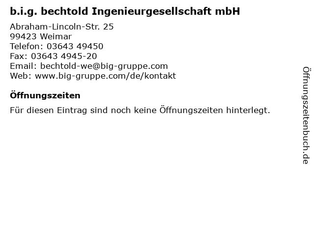 b.i.g. bechtold Ingenieurgesellschaft mbH in Weimar: Adresse und Öffnungszeiten