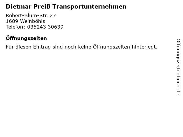 Dietmar Preiß Transportunternehmen in Weinböhla: Adresse und Öffnungszeiten
