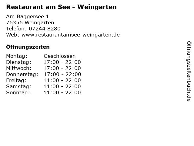 Restaurant am See - Weingarten in Weingarten: Adresse und Öffnungszeiten