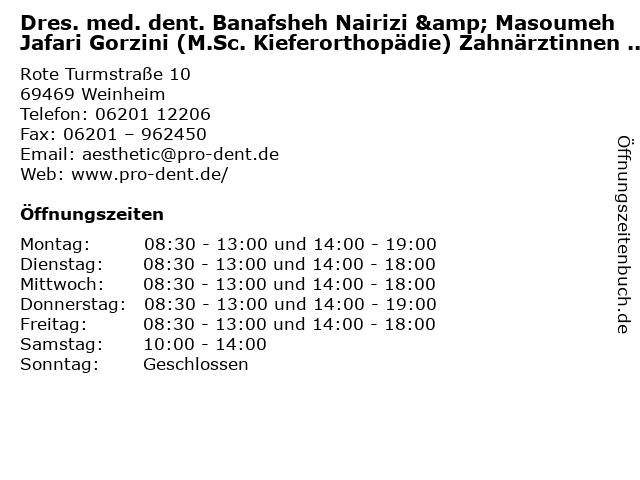 Dres. med. dent. Banafsheh Nairizi & Masoumeh Jafari Gorzini (M.Sc. Kieferorthopädie) Zahnärztinnen GbR in Weinheim: Adresse und Öffnungszeiten