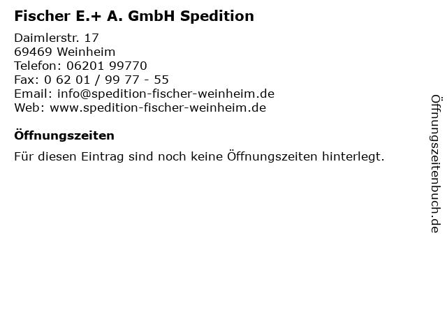 Fischer E.+ A. GmbH Spedition in Weinheim: Adresse und Öffnungszeiten