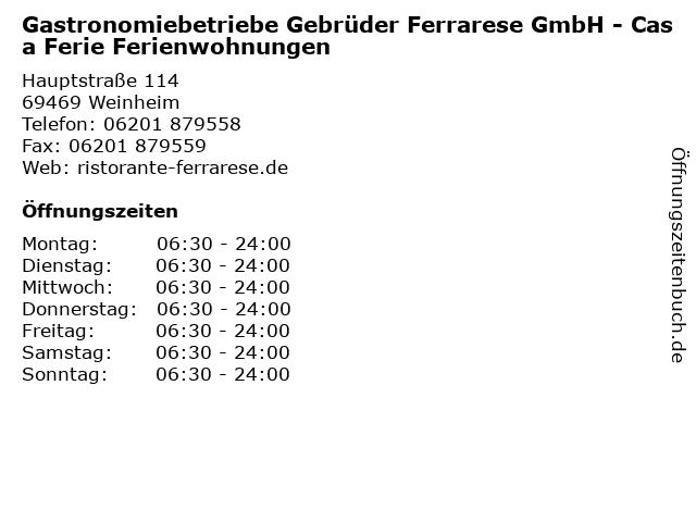 Gastronomiebetriebe Gebrüder Ferrarese GmbH - Casa Ferie Ferienwohnungen in Weinheim: Adresse und Öffnungszeiten