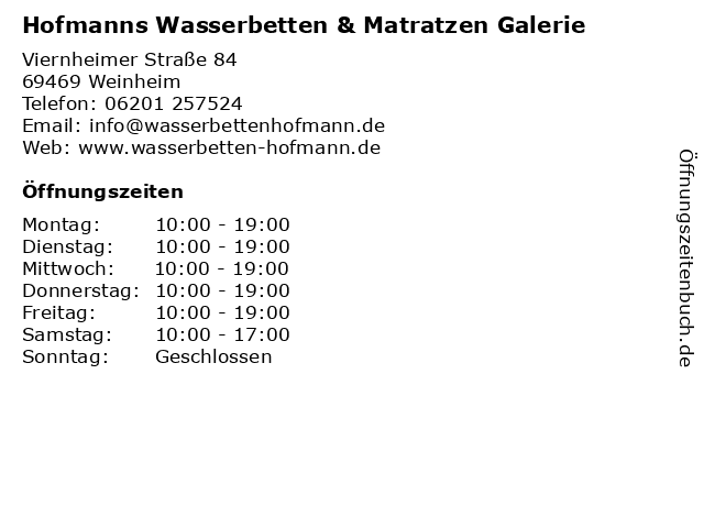 Hofmanns Wasserbetten & Matratzen Galerie in Weinheim: Adresse und Öffnungszeiten