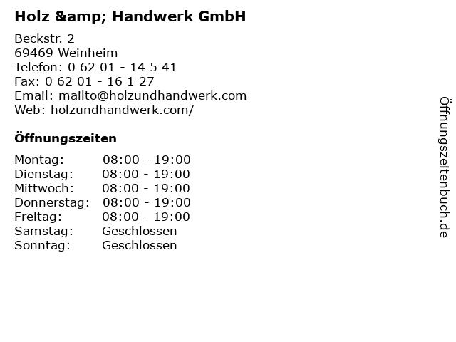 Holz & Handwerk GmbH in Weinheim: Adresse und Öffnungszeiten