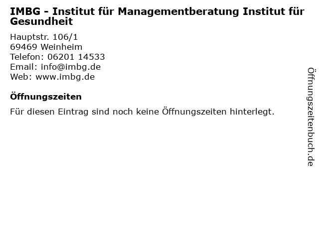 IMBG - Institut für Managementberatung Institut für Gesundheit in Weinheim: Adresse und Öffnungszeiten