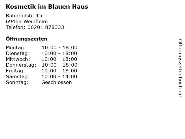 Kosmetik im Blauen Haus in Weinheim: Adresse und Öffnungszeiten