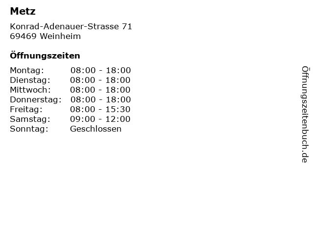Metz in Weinheim: Adresse und Öffnungszeiten