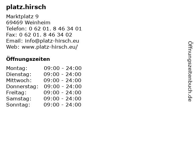 platz.hirsch in Weinheim: Adresse und Öffnungszeiten