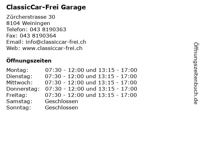 ClassicCar-Frei Garage in Weiningen: Adresse und Öffnungszeiten