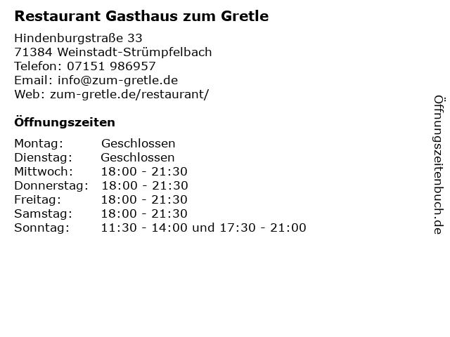 Restaurant Gasthaus zum Gretle in Weinstadt-Strümpfelbach: Adresse und Öffnungszeiten
