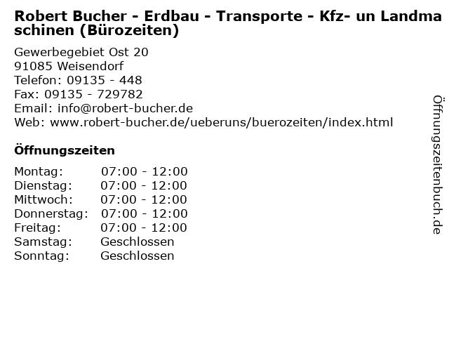 Robert Bucher - Erdbau - Transporte - Kfz- un Landmaschinen (Bürozeiten) in Weisendorf: Adresse und Öffnungszeiten