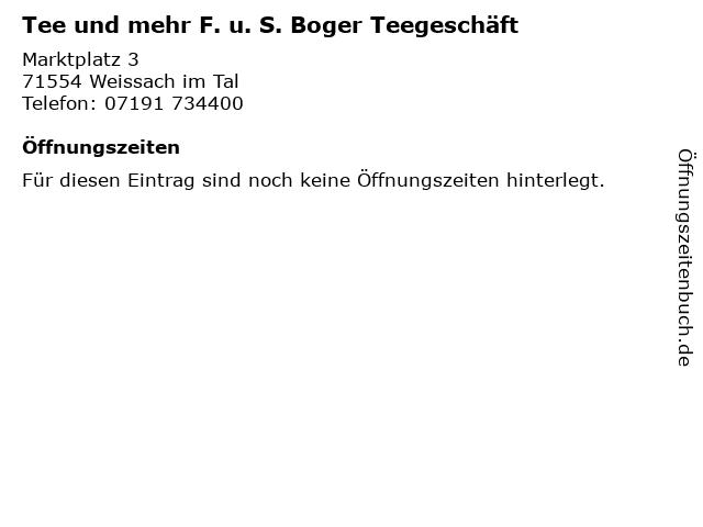 Tee und mehr F. u. S. Boger Teegeschäft in Weissach im Tal: Adresse und Öffnungszeiten