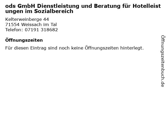 ods GmbH Dienstleistung und Beratung für Hotelleistungen im Sozialbereich in Weissach im Tal: Adresse und Öffnungszeiten